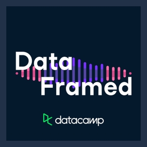 DataFramed by DataCamp