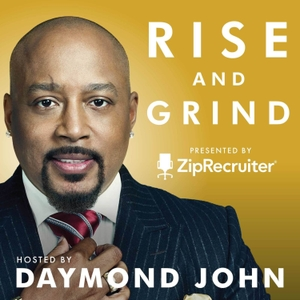 RISE AND GRIND with Daymond John by Daymond John, Star of ABC's Shark Tank & Entrepreneur