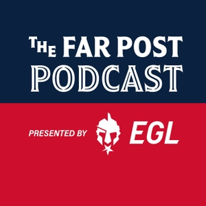 Far Post Podcast by Far Post Podcast