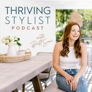 Thriving Stylist Podcast by Britt Seva