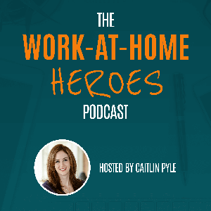 Work-At-Home Heroes by Caitlin Pyle