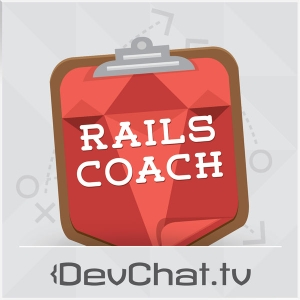 Rails Coach by Charles Max Wood