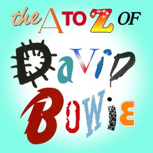The A to Z of David Bowie by Marc Riley and Rob Hughes