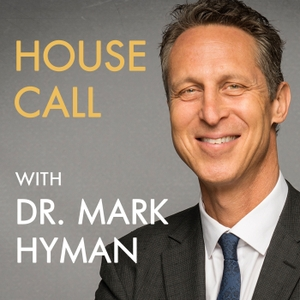 House Call With Dr. Hyman by Mark Hyman