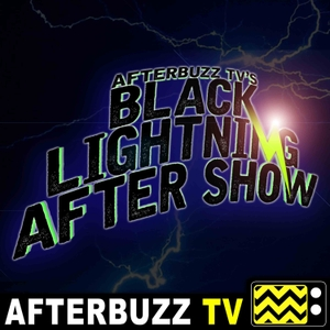The Black Lightning Podcast by AfterBuzz TV