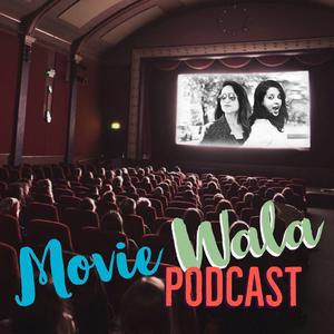 Movie Wala Podcast by Tanvi & Flo