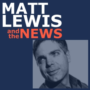 Matt Lewis and the News by Matt Lewis