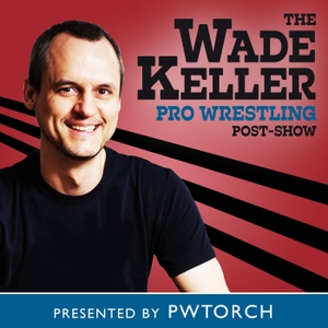 Wade Keller Pro Wrestling Post-shows by Pro Wrestling Torch