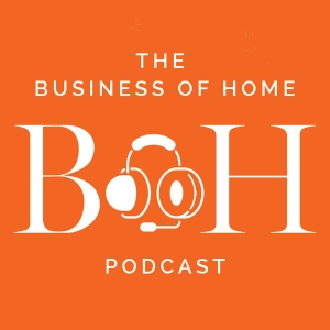 Business of Home Podcast by None