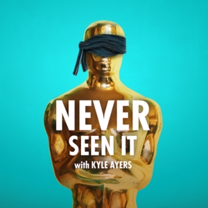 Never Seen It with Kyle Ayers by Kyle Ayers, Starburns Audio