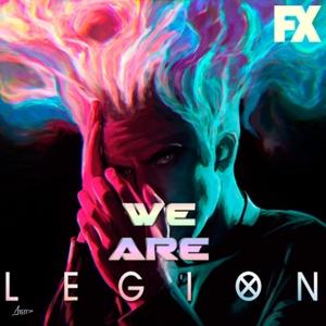 We Are Legion - Legion FX by Legion on FX, Comic Books, X-Men, Marvel Comics