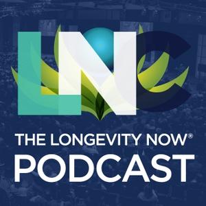 The Longevity Now Podcast by Longevity Now