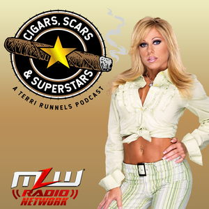 Cigars, Scars and Superstars with Terri Runnels by Cigars, Scars and Superstars with Terri Runnels