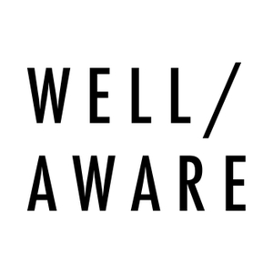 WELL / AWARE Show | Wellness| Minimalism | Fitness | Mindfulness | Meditation | Yoga