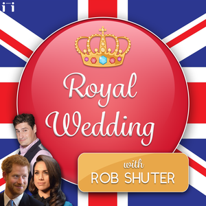 Royal Wedding Podcast with Rob Shuter by Collisions