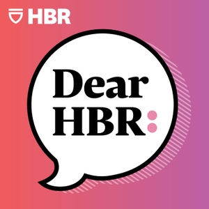 Dear HBR: by Harvard Business Review