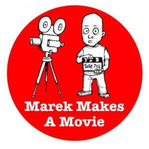 Marek Makes A Movie by Marek Larwood