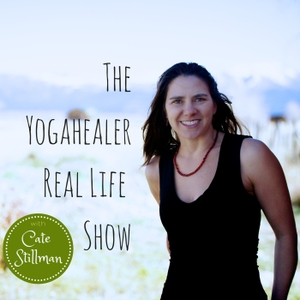 The Yogahealer Podcast l Ayurveda l Yoga l Healthy Foods | Yoga teachers with Cate Stillman by Cate Stillman: Vibrant Health Educator, Ayurvedic Practitioner, Conscious Entrepreneur