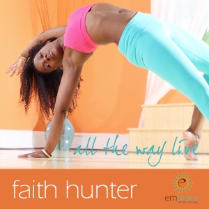 All the Way LIVE: Free Yoga Podcast with Faith Hunter by Faith Hunter, ERYT 500