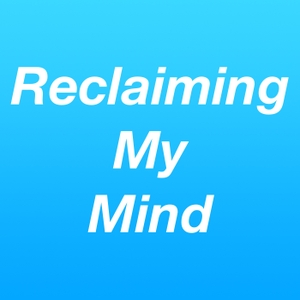 Reclaiming My Mind by Jessica Vaughn