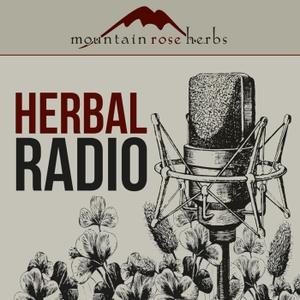 Herbal Radio by Mountain Rose Herbs
