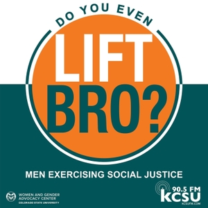 Do You Even Lift, Bro? Men Exercising Social Justice. by Carl Olsen & Jake Aglietti