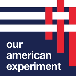 Our American Experiment by Evan Baehr