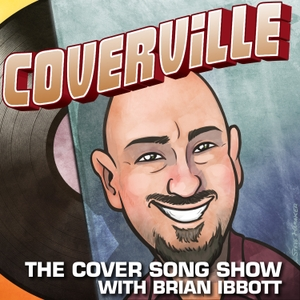 Coverville: The Cover Music Show by Brian Ibbott