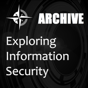 Exploring Information Security Archive 1 by Timothy De Block