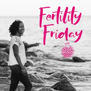 Fertility Friday Radio | Fertility Awareness for Pregnancy and Hormone-free birth control by Lisa | Fertility Friday