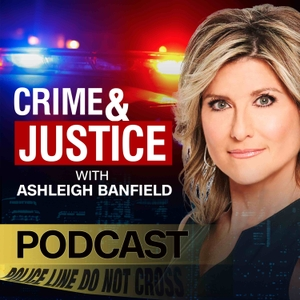 Crime & Justice with Ashleigh Banfield by HLN