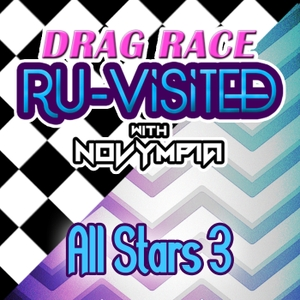 Drag Race Ru-Visited with Novympia: All Stars 3 by Novympia