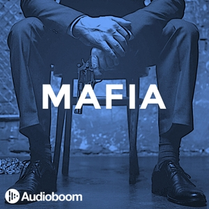 Mafia by audioBoom