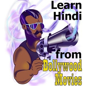 Learn Hindi from Bollywood Movies. India style. by Arun Krishnan