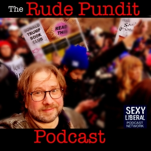 The Rude Pundit Podcast by Lee Papa