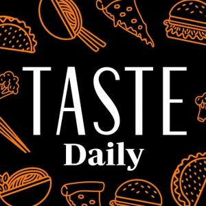 TASTE Daily by TASTE