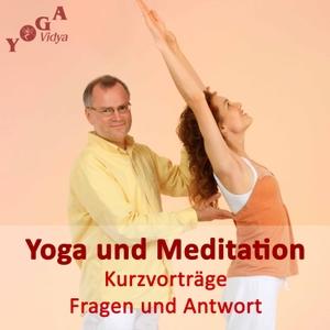 Yoga, Meditation und Spirituelles Leben - Tipps und Kurzvorträge by Sukadev Bretz - Bewusst Leben