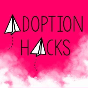 Adoption Hacks by Kandace Lecocq