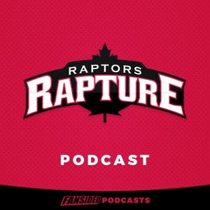 Raptors Rapture Podcast on the Toronto Raptors by FanSided