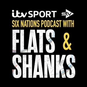 ITV 6 Nations Rugby Podcast by ITV Sport and STV