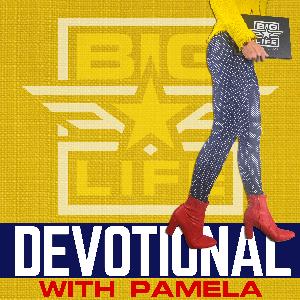 BIG Life Devotional   Daily Devotional for Women by Pamela Crim   Daily Devotional for Women