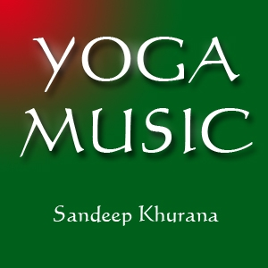 Yoga Music - Relax Your Mind by Sandeep Khurana