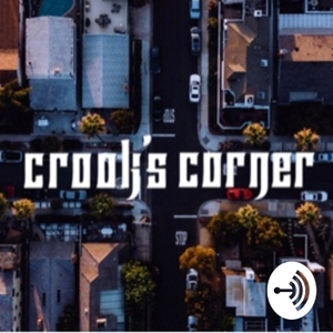 Crook's Corner by KXNG CROOKED I