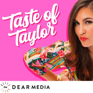 Taste of Taylor by Dear Media