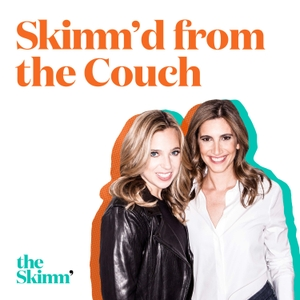 Skimm'd from The Couch by theSkimm