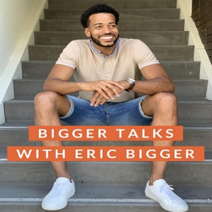 BiggerTalks's podcast by PodcastOne