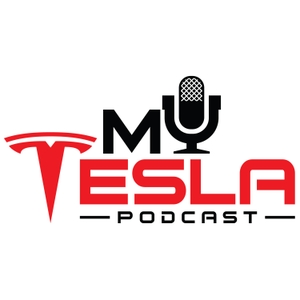 My Tesla Podcast: News and stories for the expanding Tesla community by Paul Dell