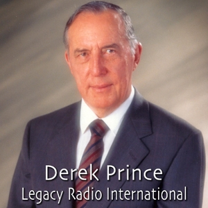 Derek Prince Legacy Radio International by Derek Prince