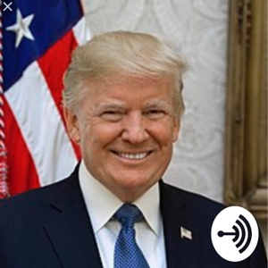 Episode 2: Donald trump pres for 2017-2021 by Conspiracy Theories