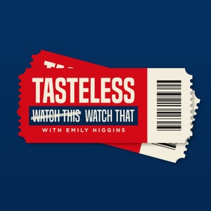 Tasteless by Emily Higgins